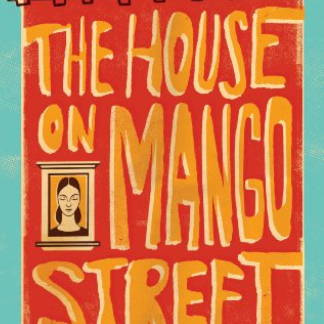 Book cover of The House on Mango Street by Sandra Cisneros