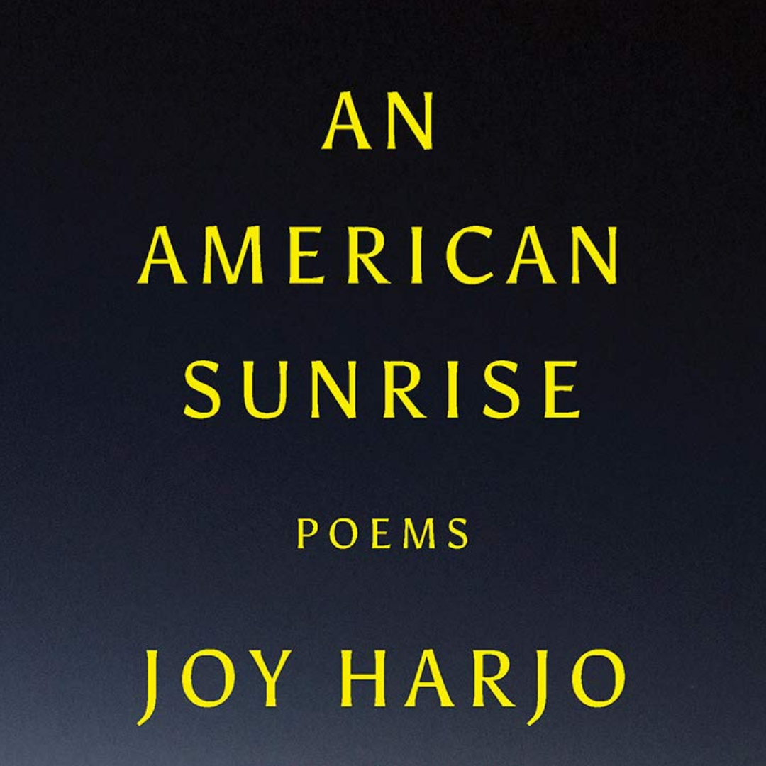 Book cover of An American Sunrise by Joy Harjo
