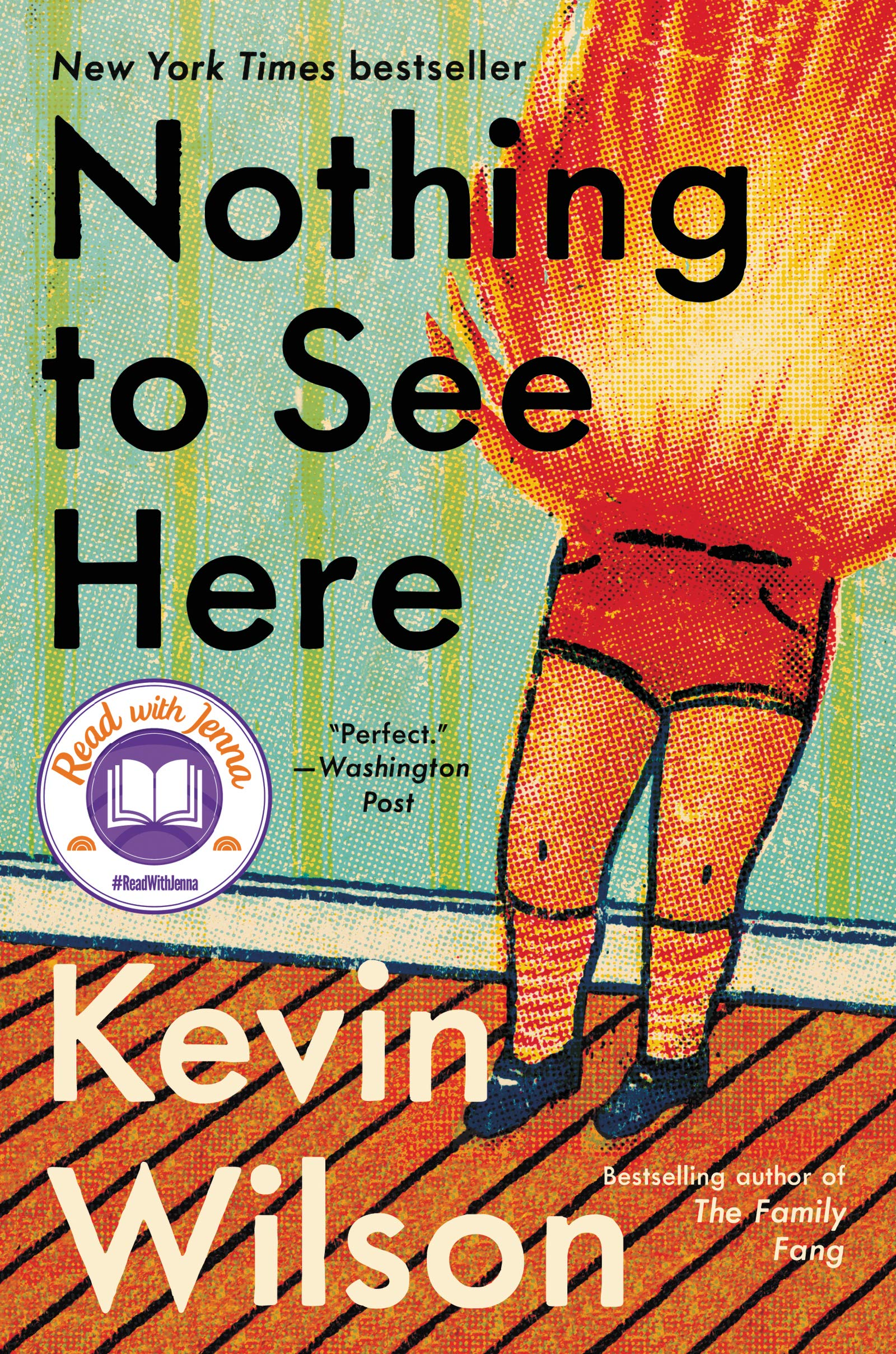 Book cover of Nothing to See Here by Kevin Wilson.