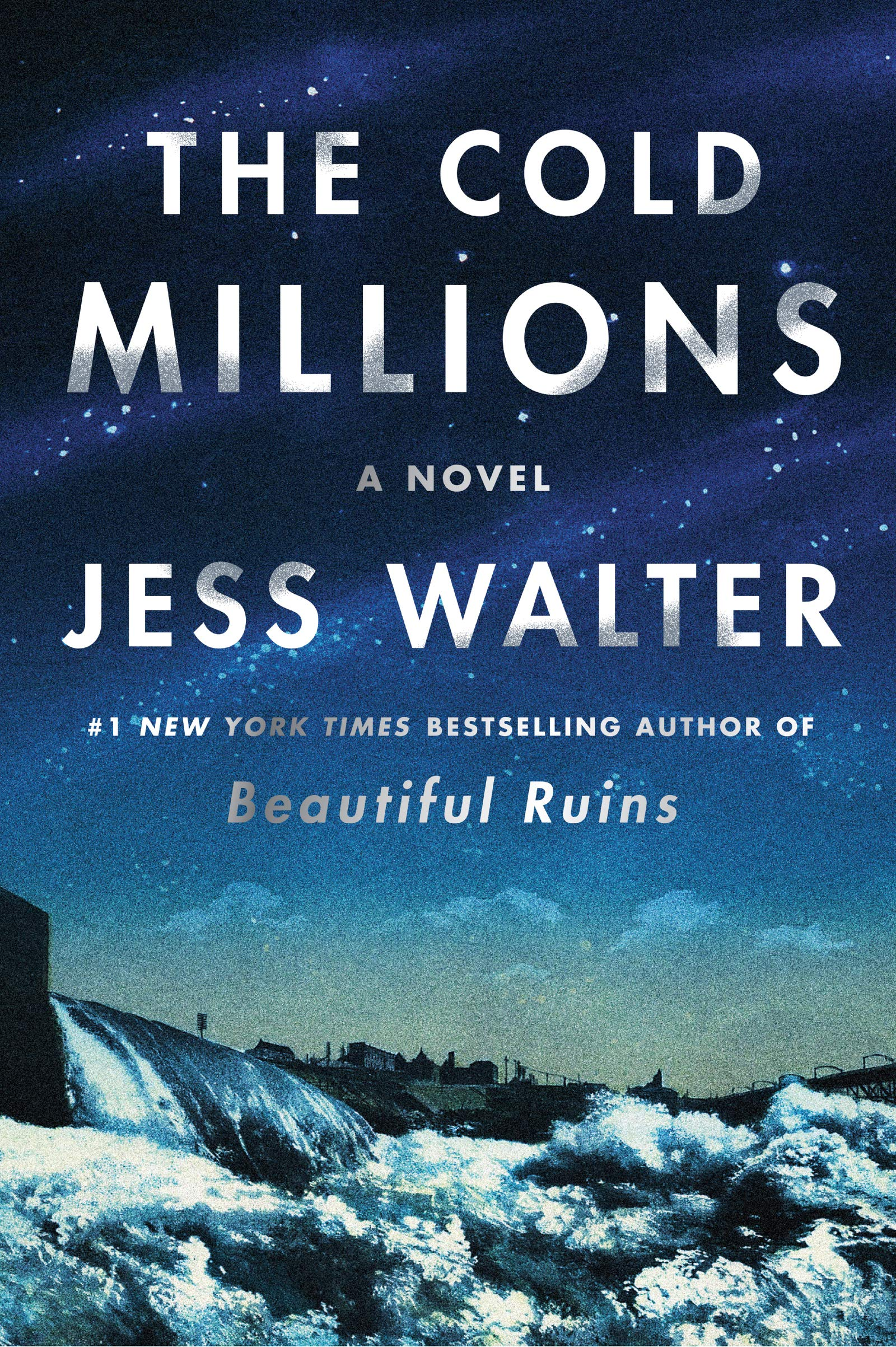 Book cover of The Cold Millions by Jess Walter.