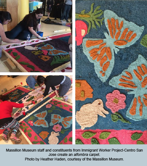 Massillon Museum staff and constituents from Immigrant Worker Project-Centro San Jose create an alfombra carpet. Photo by Heather Haden, courtesy of the Massillon Museum.